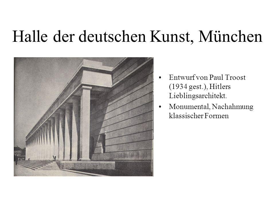 Halle der deutschen Kunst, München Entwurf von Paul Troost (1934 gest.), Hitlers Lieblingsarchitekt. Monumental, Nachahmung klassischer Formen