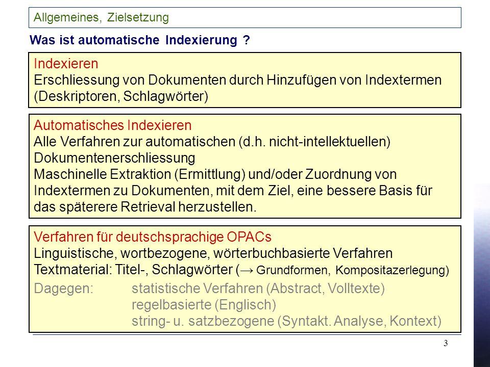 3 Allgemeines, Zielsetzung Was ist automatische Indexierung .