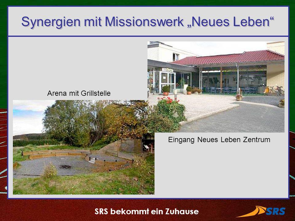 SRS bekommt ein Zuhause Synergien mit Missionswerk Neues Leben Arena mit Grillstelle Eingang Neues Leben Zentrum