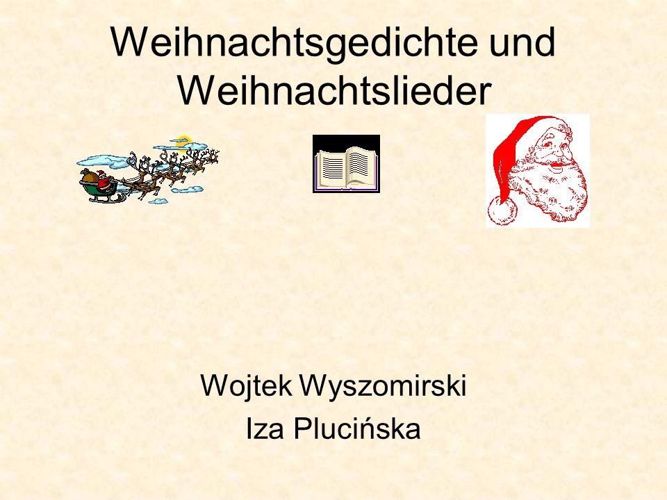 Weihnachtsgedichte und Weihnachtslieder Wojtek Wyszomirski Iza Plucińska