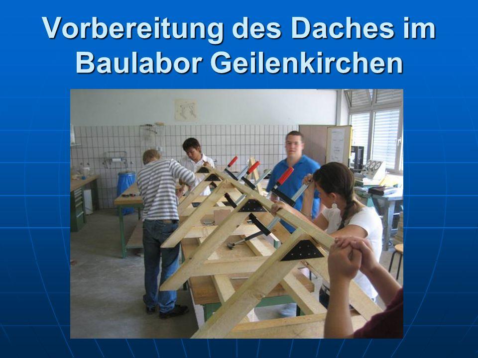 Vorbereitung des Daches im Baulabor Geilenkirchen