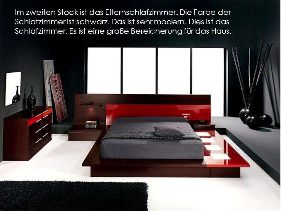 Im zweiten Stock ist das Elternschlafzimmer. Die Farbe der Schlafzimmer ist schwarz. Das ist sehr modern. Dies ist das Schlafzimmer. Es ist eine große