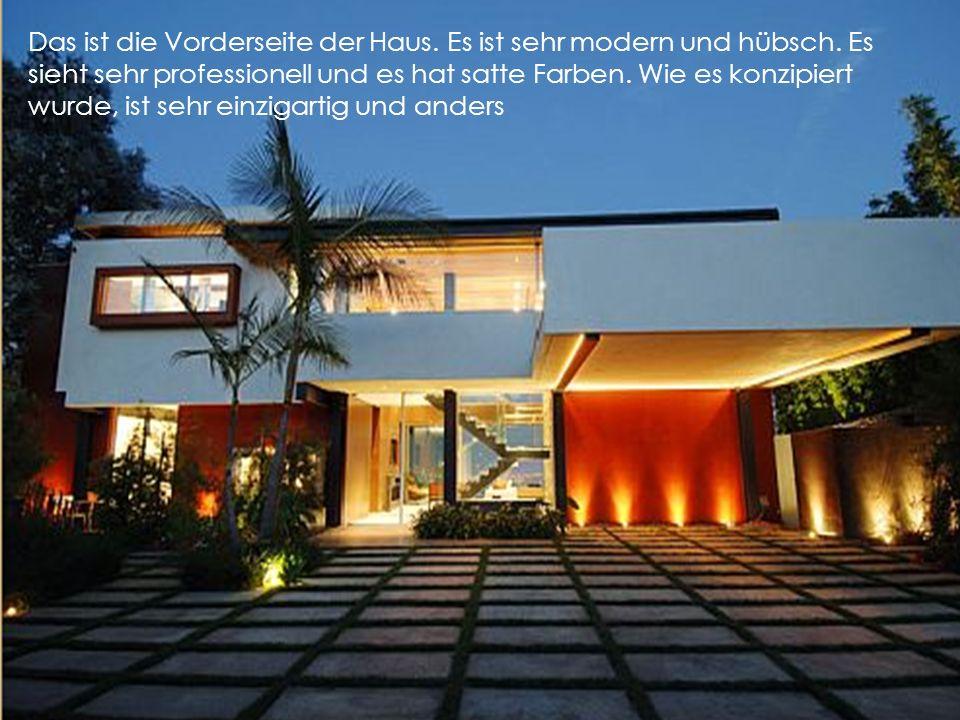 Das ist die Vorderseite der Haus. Es ist sehr modern und hübsch. Es sieht sehr professionell und es hat satte Farben. Wie es konzipiert wurde, ist seh