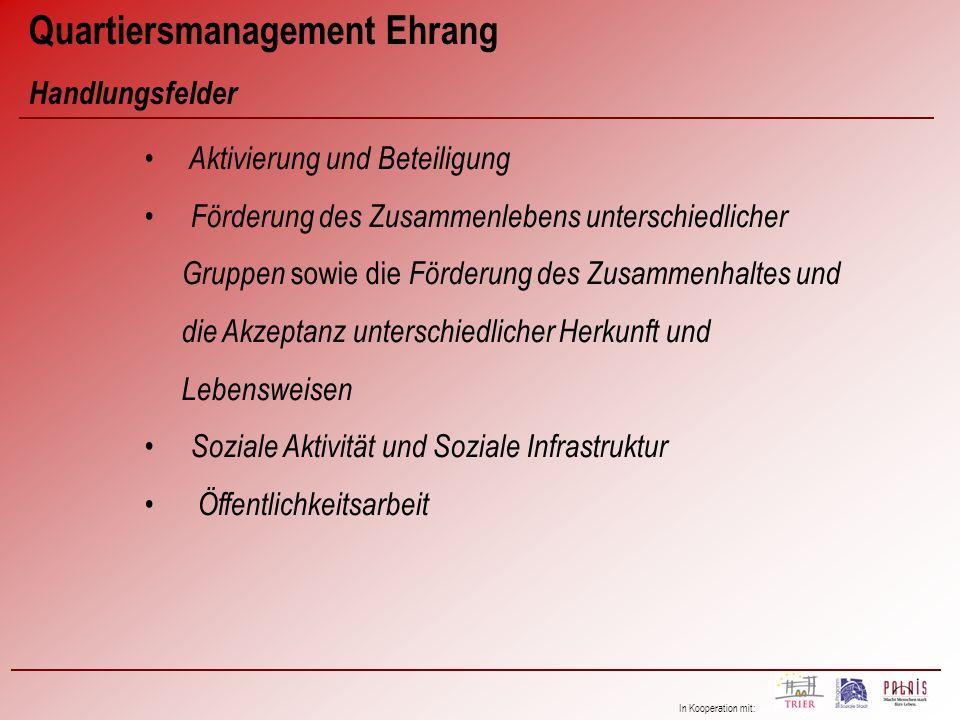 In Kooperation mit: Quartiersmanagement Ehrang Netzwerkarbeit, z.B.