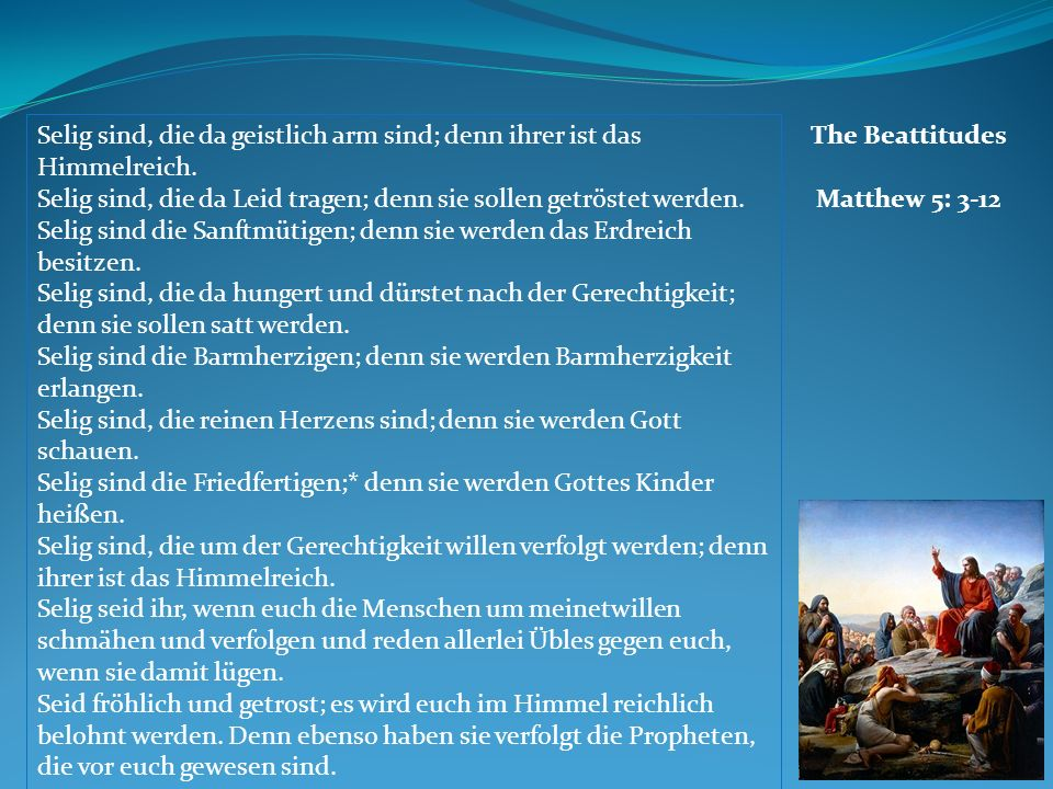 The Beattitudes Matthew 5: 3-12