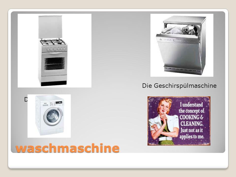 waschmaschine Der Herd Die Geschirspülmaschine