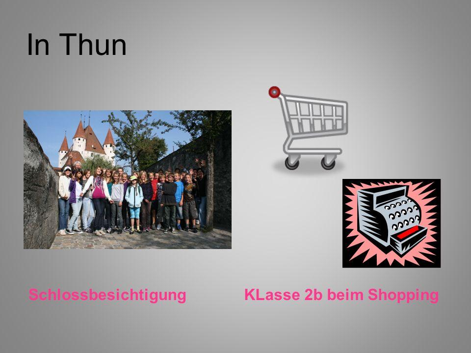In Thun SchlossbesichtigungKLasse 2b beim Shopping