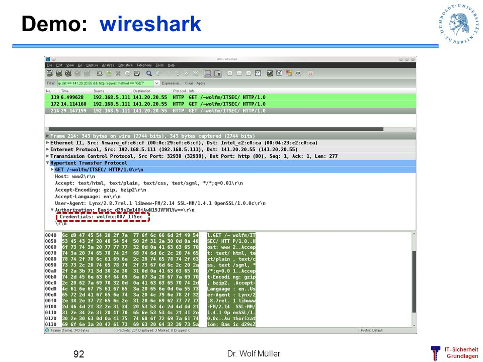 IT-Sicherheit Grundlagen Demo: wireshark Dr. Wolf Müller 92