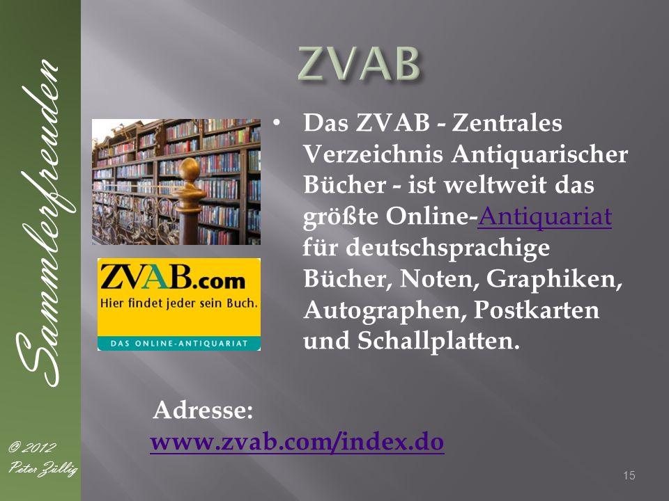 Das ZVAB - Zentrales Verzeichnis Antiquarischer Bücher - ist weltweit das größte Online- Antiquariat für deutschsprachige Bücher, Noten, Graphiken, Autographen, Postkarten und Schallplatten.