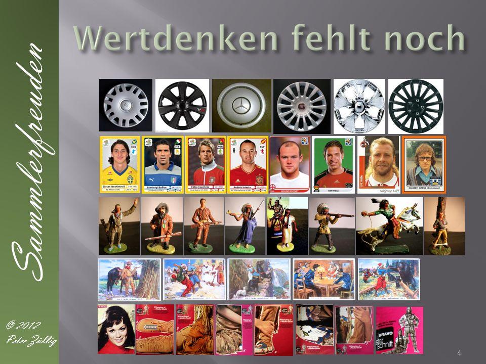 4 Sammlerfreuden © 2012 Peter Züllig