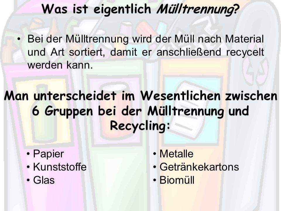Was ist eigentlich Mülltrennung.