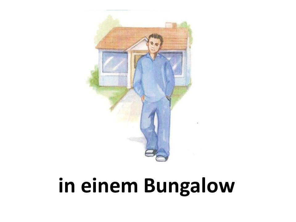 in einem Bungalow
