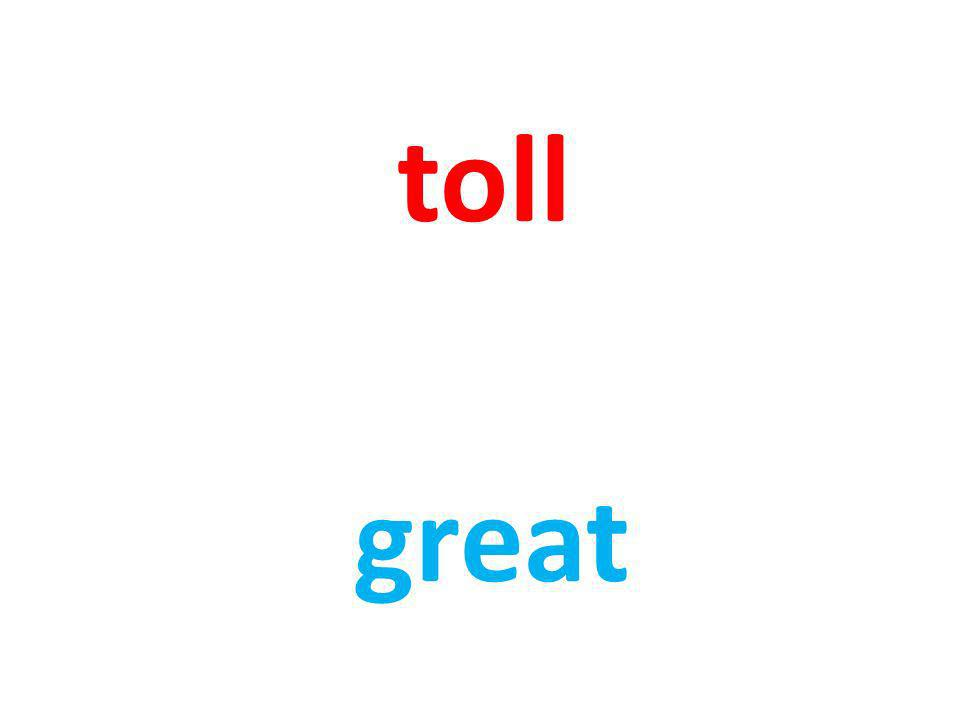 toll great