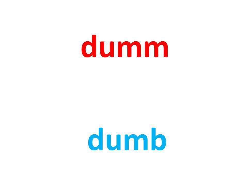 dumm dumb