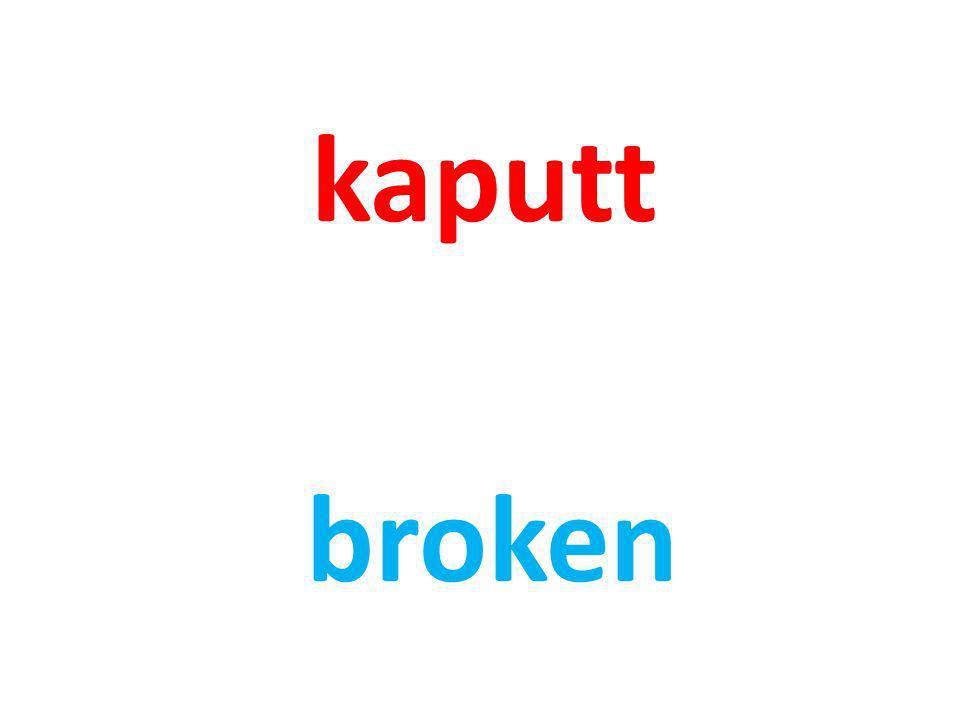 kaputt broken