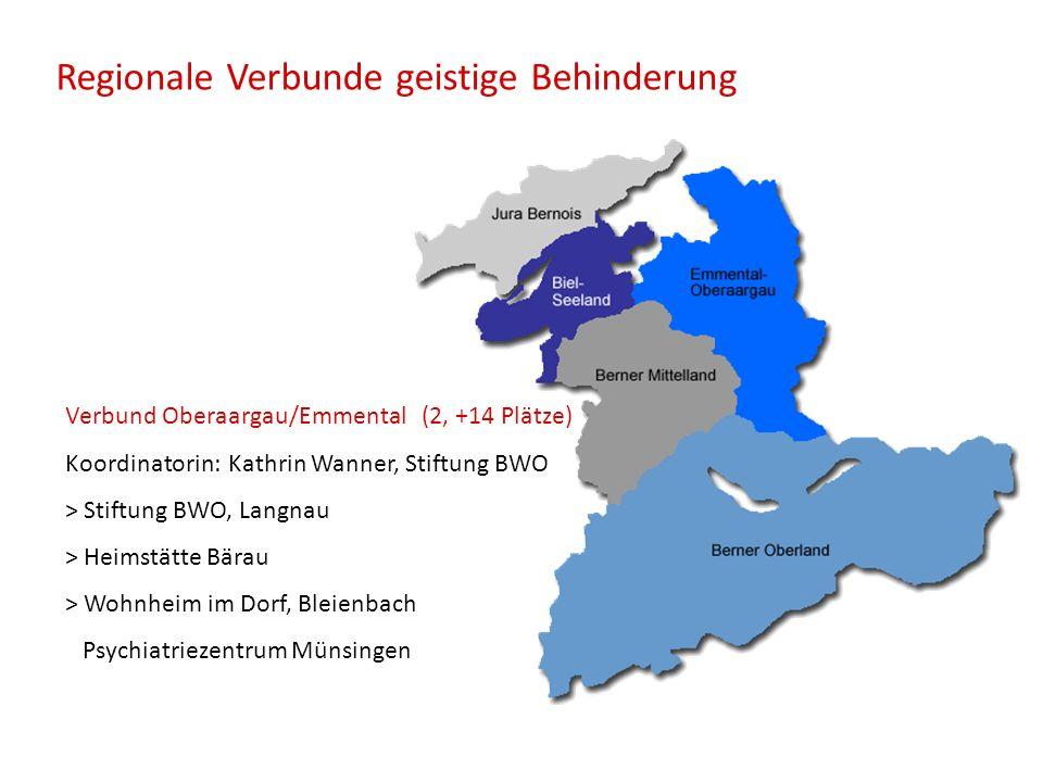 Regionale Verbunde geistige Behinderung Verbund Oberaargau/Emmental (2, +14 Plätze) Koordinatorin: Kathrin Wanner, Stiftung BWO > Stiftung BWO, Langna