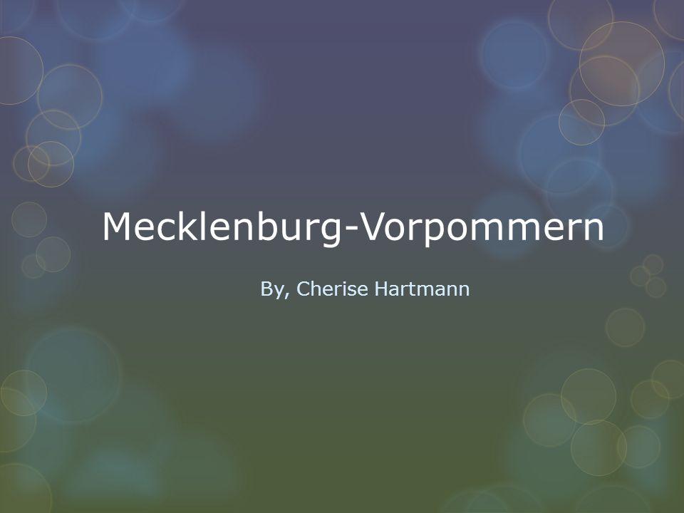Mecklenburg-Vorpommern By, Cherise Hartmann