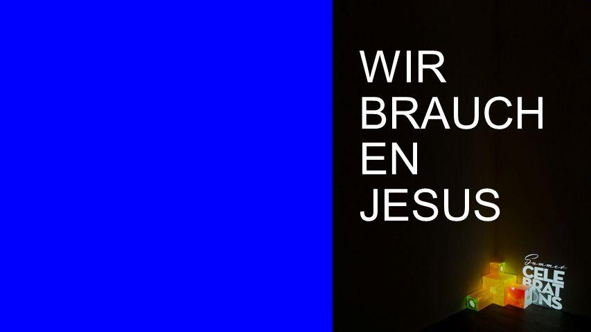 Seiteneinblender WIR BRAUCH EN JESUS