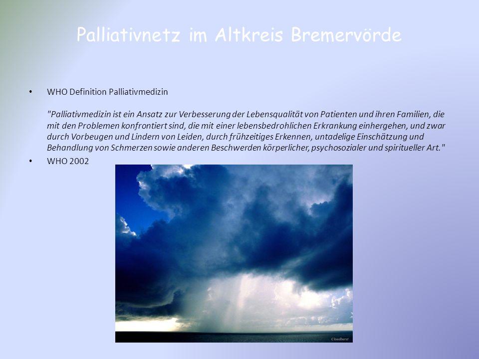 Palliativnetz im Altkreis Bremervörde WHO Definition Palliativmedizin