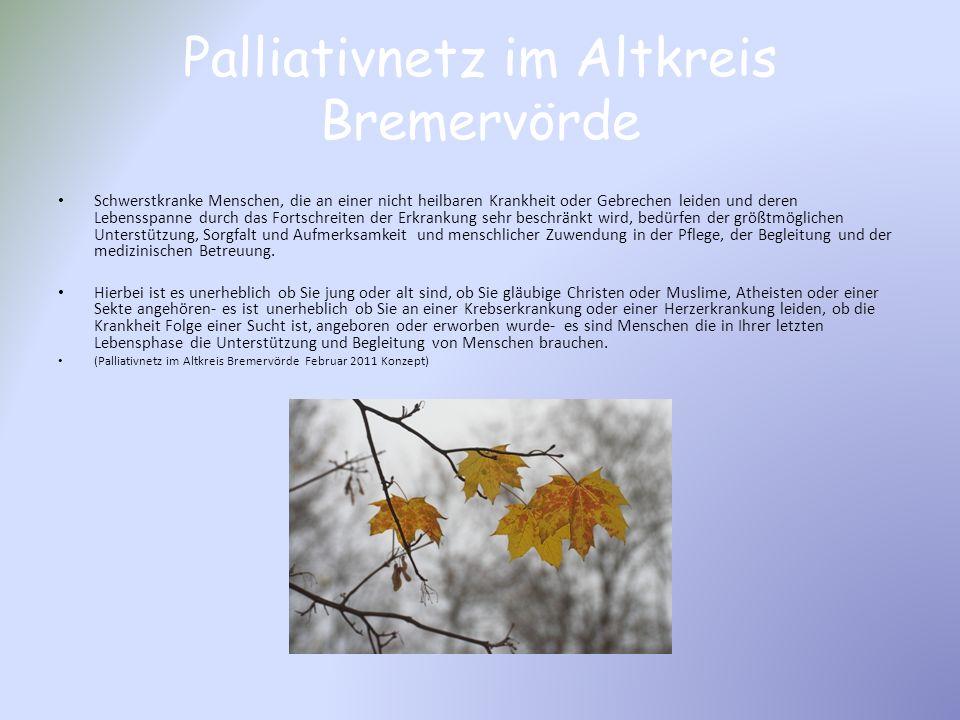 Palliativnetz im Altkreis Bremervörde Gesetz vom 01.