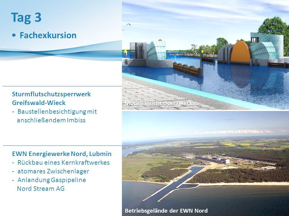 Tag 3 Fachexkursion Sturmflutschutzsperrwerk Greifswald-Wieck - Baustellenbesichtigung mit anschließendem Imbiss EWN Energiewerke Nord, Lubmin - Rückbau eines Kernkraftwerkes - atomares Zwischenlager - Anlandung Gaspipeline Nord Stream AG Betriebsgelände der EWN Nord Modellansicht Sperrwerk
