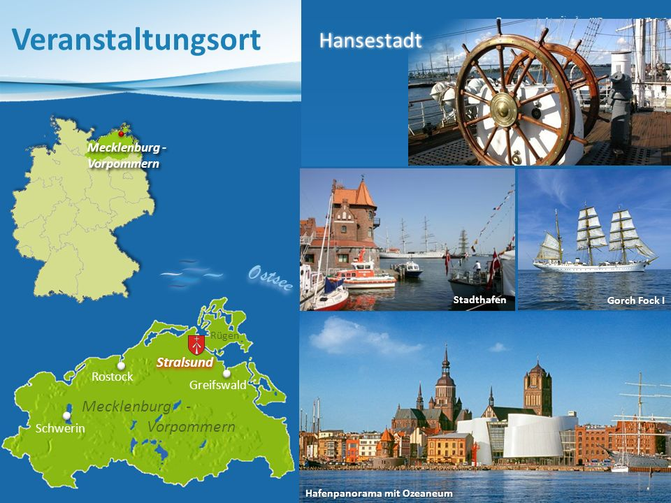 Veranstaltungsort Mecklenburg - Vorpommern Tor zur Insel Rügen Hansestadt Norddeutsche Backsteingotik Historische Giebelhäuser UNESCO-Weltkulturerbe