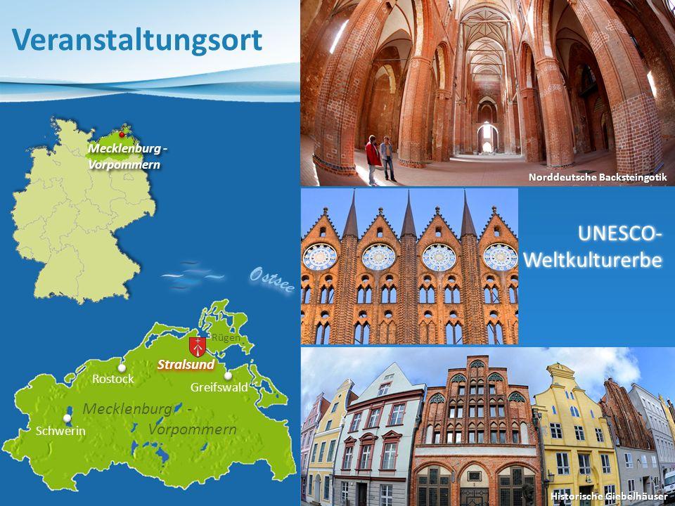 Veranstaltungsort Mecklenburg - Vorpommern UNESCO-Weltkulturerbe Hansestadt Seebrücke Sellin Weltnaturerbe Buchenwald Jasmund Kap Arkona Tor zur Insel Rügen