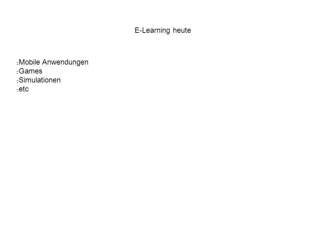 E-Learning heute – techn.Anforderungen Unterstützung nativer Anwendungen auf untersch.