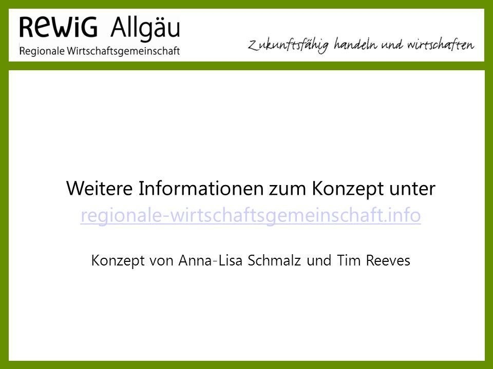 Weitere Informationen zum Konzept unter regionale-wirtschaftsgemeinschaft.info Konzept von Anna-Lisa Schmalz und Tim Reeves