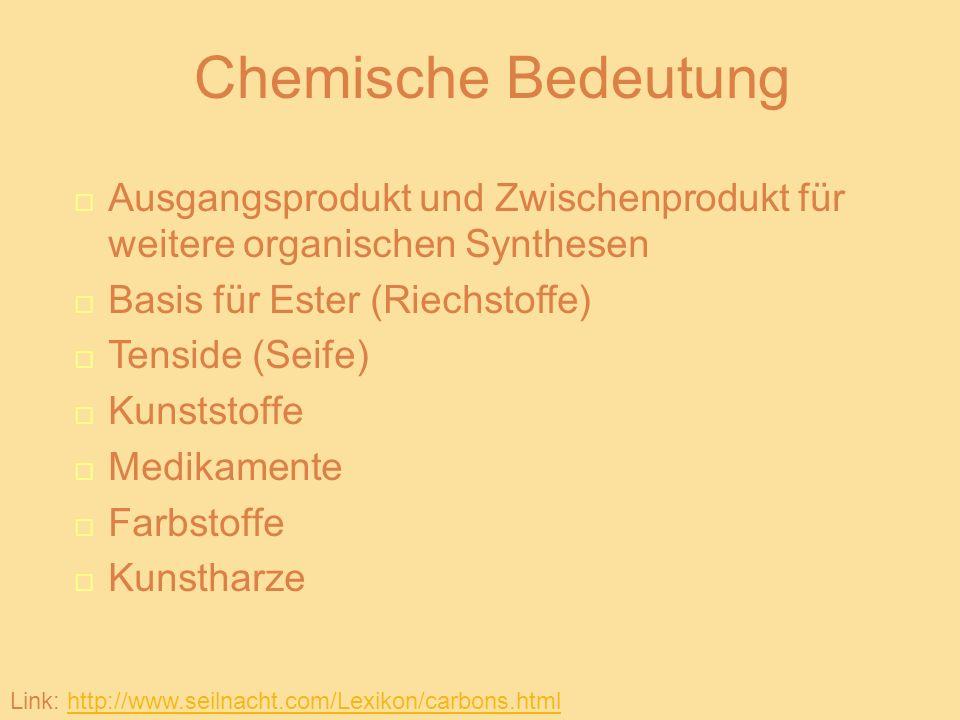Weiterverarbeitung Ester: Carbonsäure + Alkohol Carbonsäureester + Wasser Beispiel: Salze: Carbonsäure + Lauge Wasser + Salz Link: Elemente Chemie 2 S.