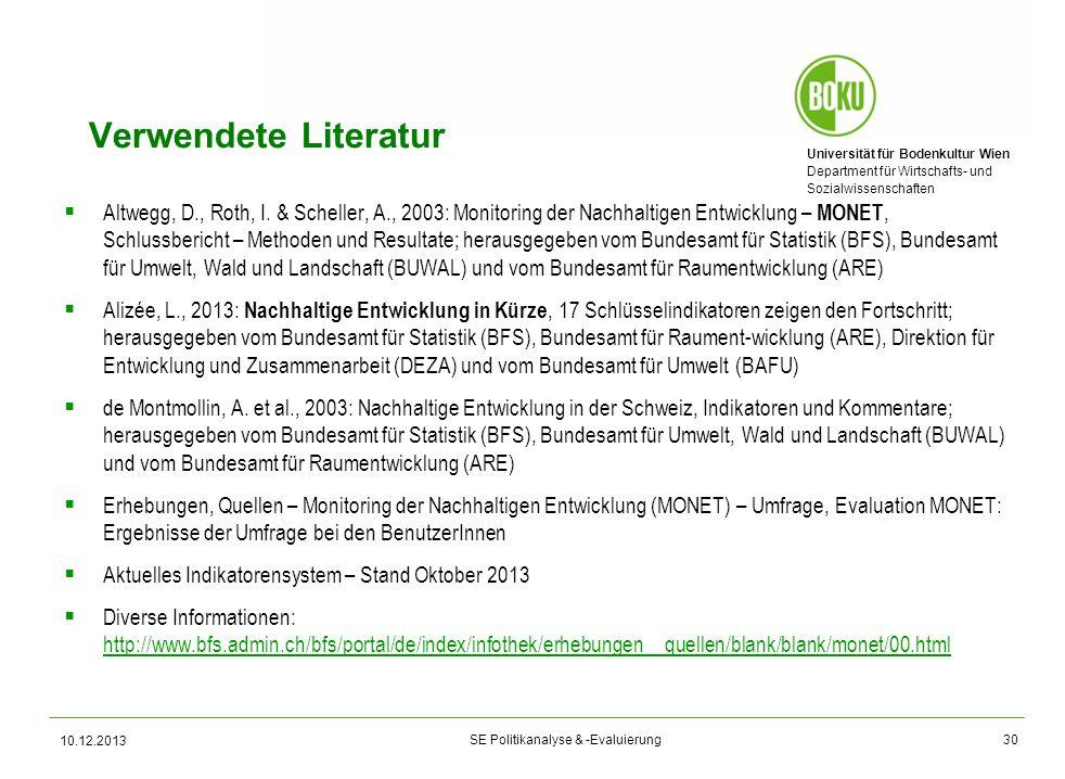 Universität für Bodenkultur Wien Department für Wirtschafts- und Sozialwissenschaften SE Politikanalyse & -Evaluierung Verwendete Literatur Altwegg, D