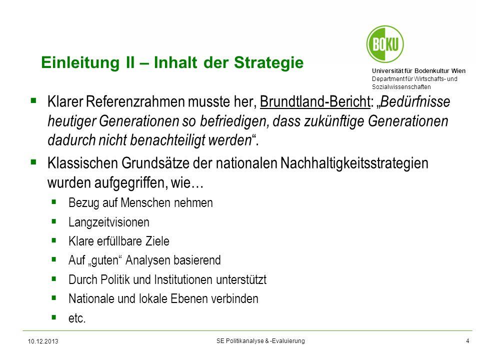 Universität für Bodenkultur Wien Department für Wirtschafts- und Sozialwissenschaften SE Politikanalyse & -Evaluierung 10.12.2013 Einleitung II – Inha