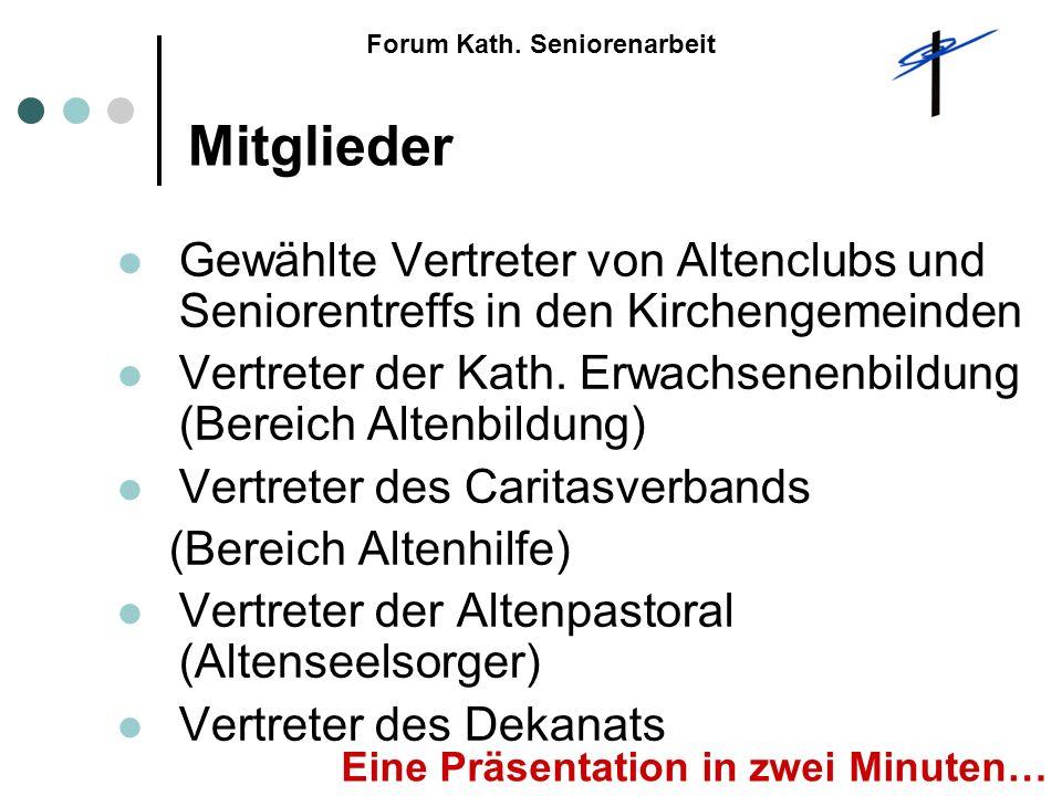 Mitglieder Gewählte Vertreter von Altenclubs und Seniorentreffs in den Kirchengemeinden Vertreter der Kath.