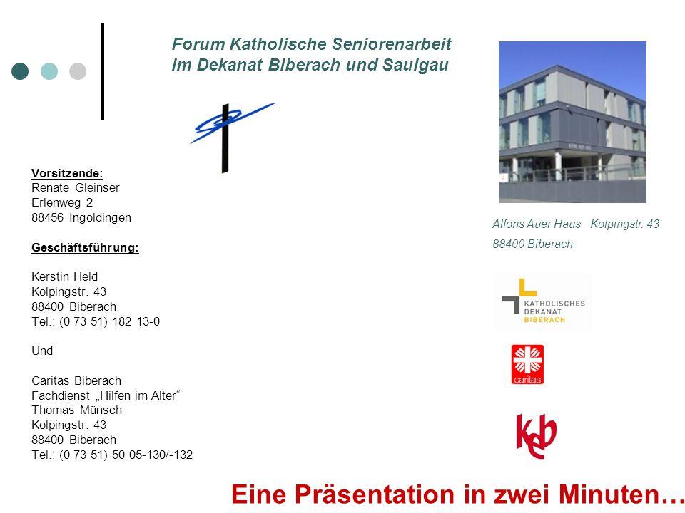 Vorsitzende: Renate Gleinser Erlenweg 2 88456 Ingoldingen Geschäftsführung: Kerstin Held Kolpingstr.