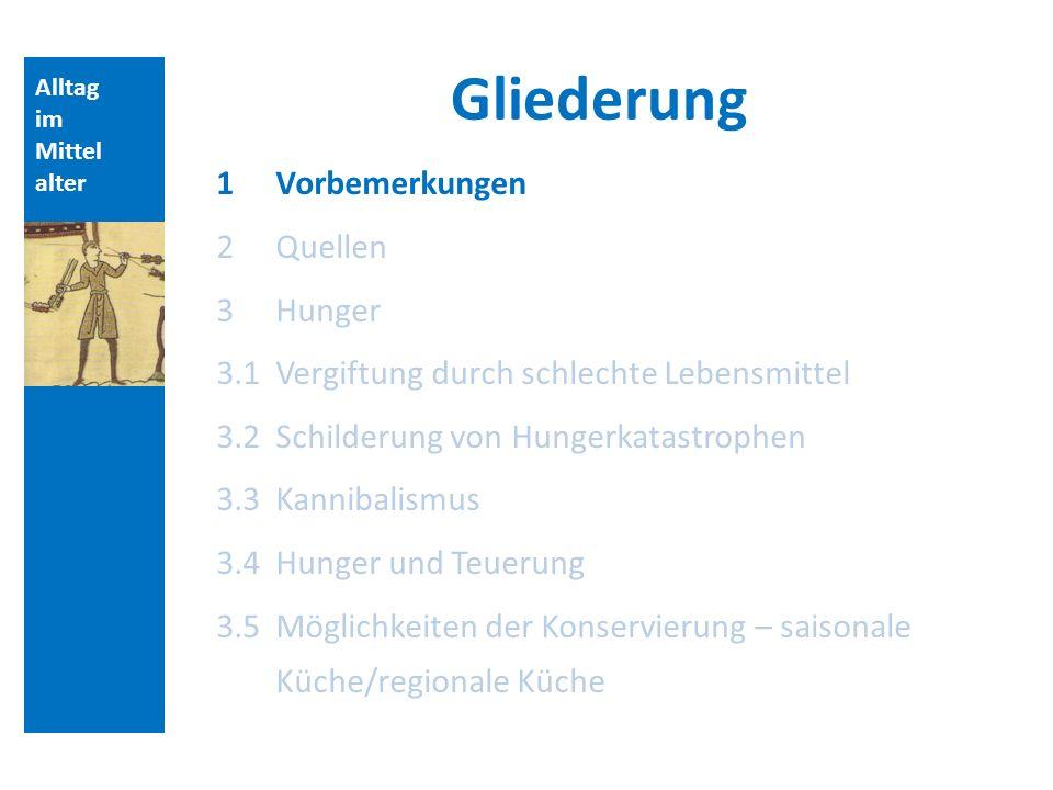 Alltag im Mittel alter Kannibalismus Topos der Widernatürlichkeit (Ernst Schubert, Essen und Trinken im Mittelalter, S.