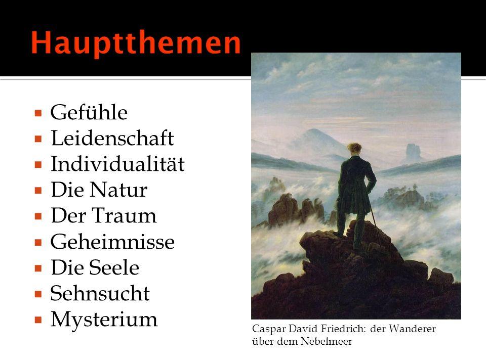 Gefühle Leidenschaft Individualität Die Natur Der Traum Geheimnisse Die Seele Sehnsucht Mysterium Caspar David Friedrich: der Wanderer über dem Nebelm