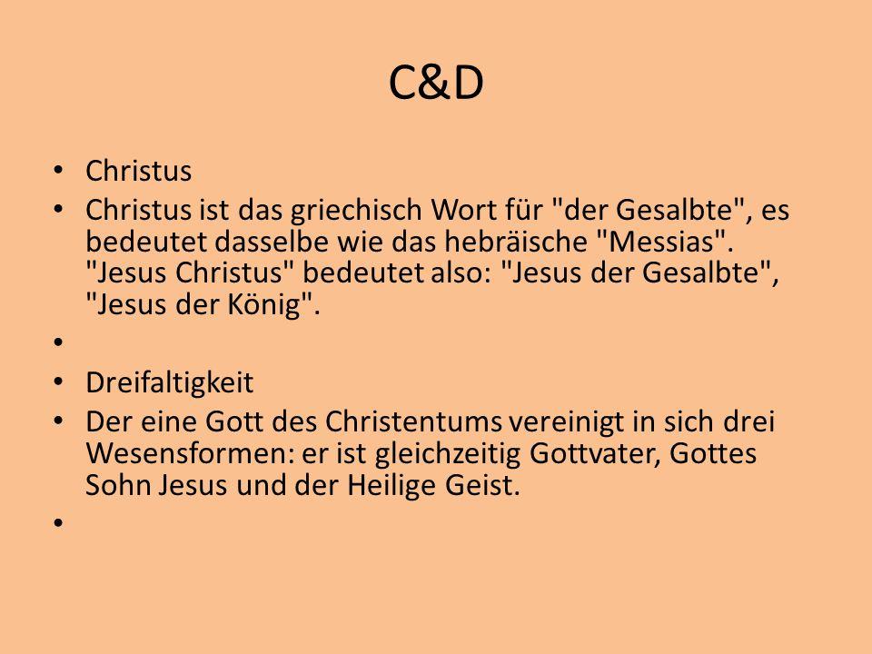 C&D Christus Christus ist das griechisch Wort für