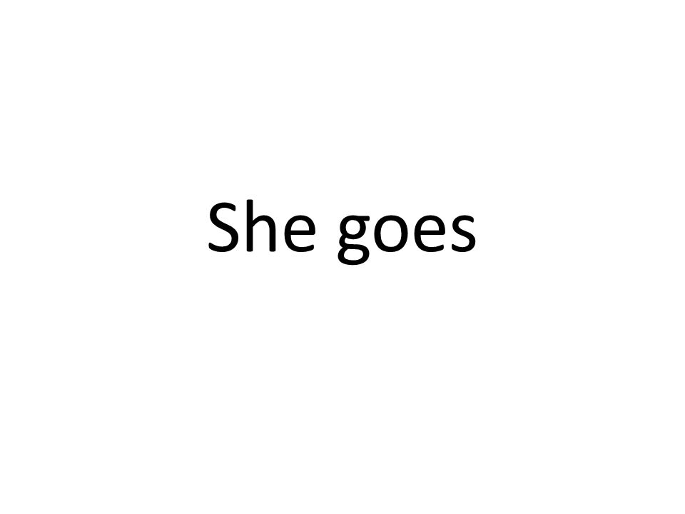 Sie geht