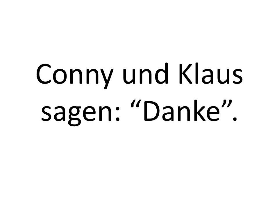 Conny und Klaus sagen: Danke.