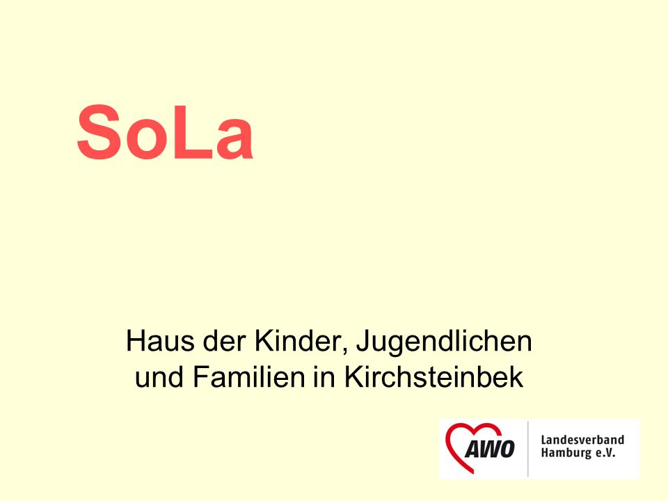 SoLa Haus der Kinder, Jugendlichen und Familien in Kirchsteinbek