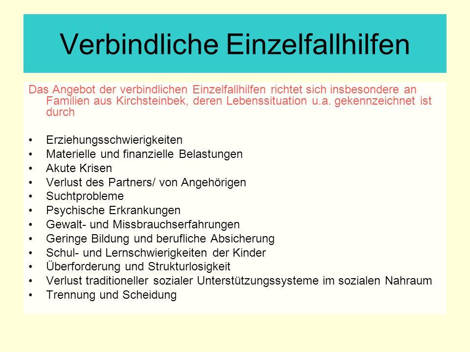 Verbindliche Einzelfallhilfen Das Angebot der verbindlichen Einzelfallhilfen richtet sich insbesondere an Familien aus Kirchsteinbek, deren Lebenssitu