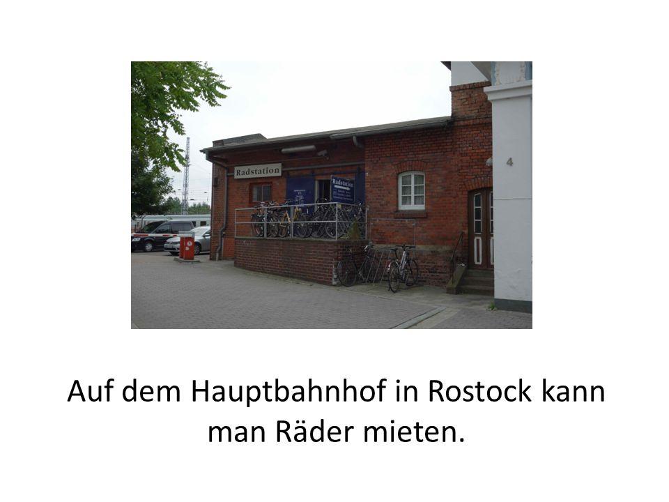 Auf dem Hauptbahnhof in Rostock kann man Räder mieten.