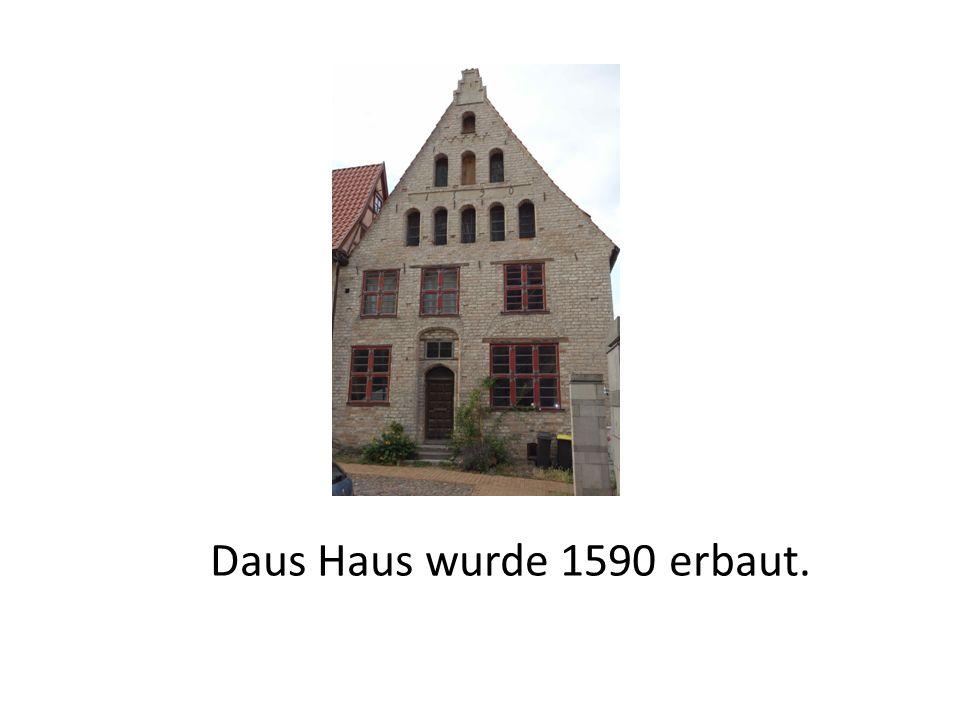 Daus Haus wurde 1590 erbaut.