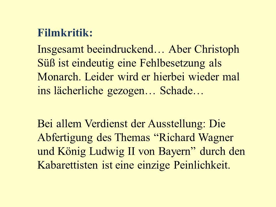 Filmkritik: Insgesamt beeindruckend… Aber Christoph Süß ist eindeutig eine Fehlbesetzung als Monarch. Leider wird er hierbei wieder mal ins lächerlich