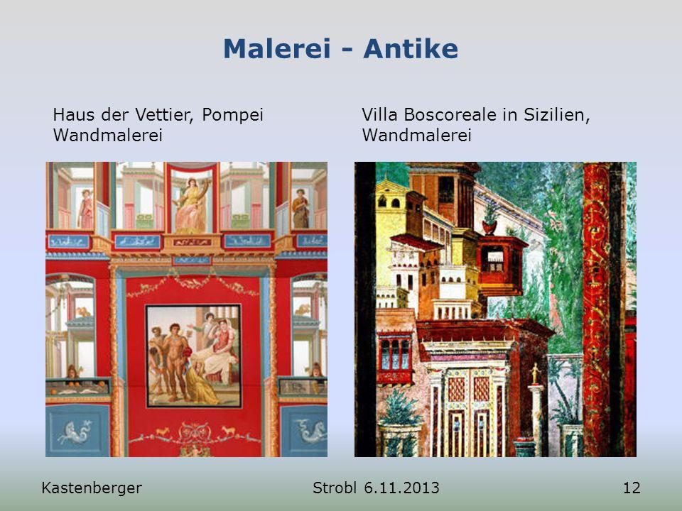Malerei - Antike Haus der Vettier, Pompei Wandmalerei Villa Boscoreale in Sizilien, Wandmalerei KastenbergerStrobl 6.11.201312