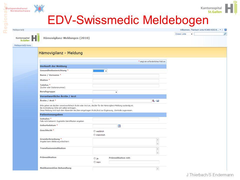 EDV-Swissmedic Meldebogen 20 J.Thierbach/S.Endermann