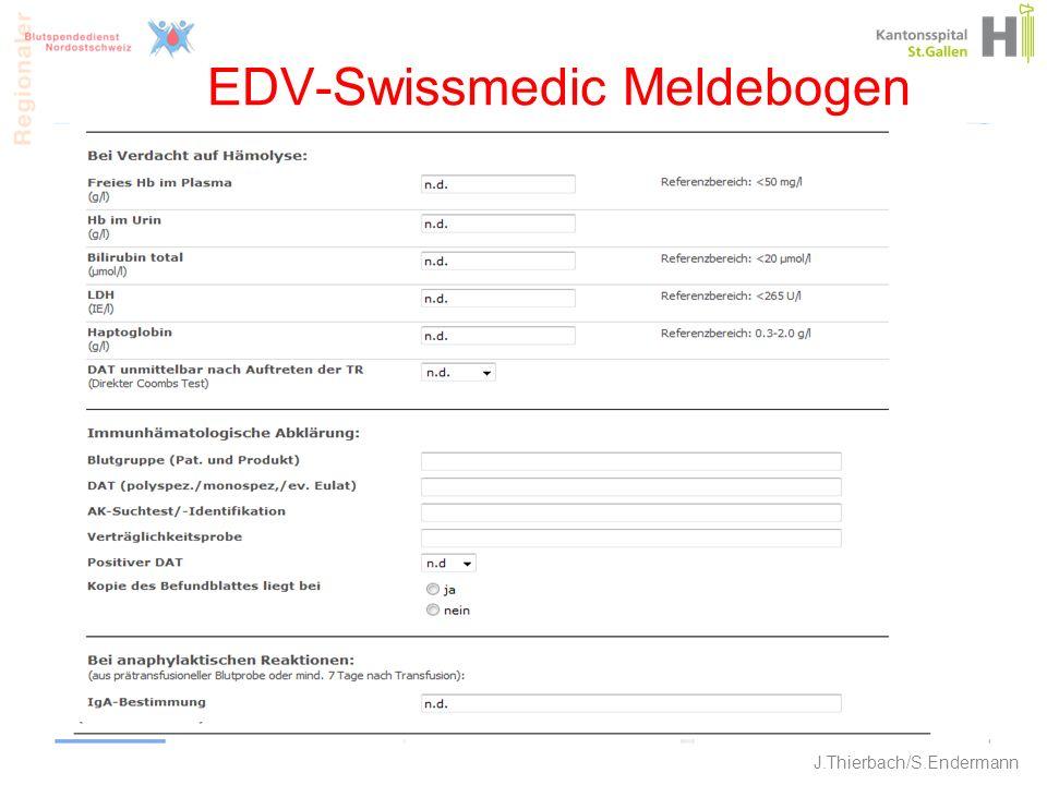 EDV-Swissmedic Meldebogen 25 J.Thierbach/S.Endermann