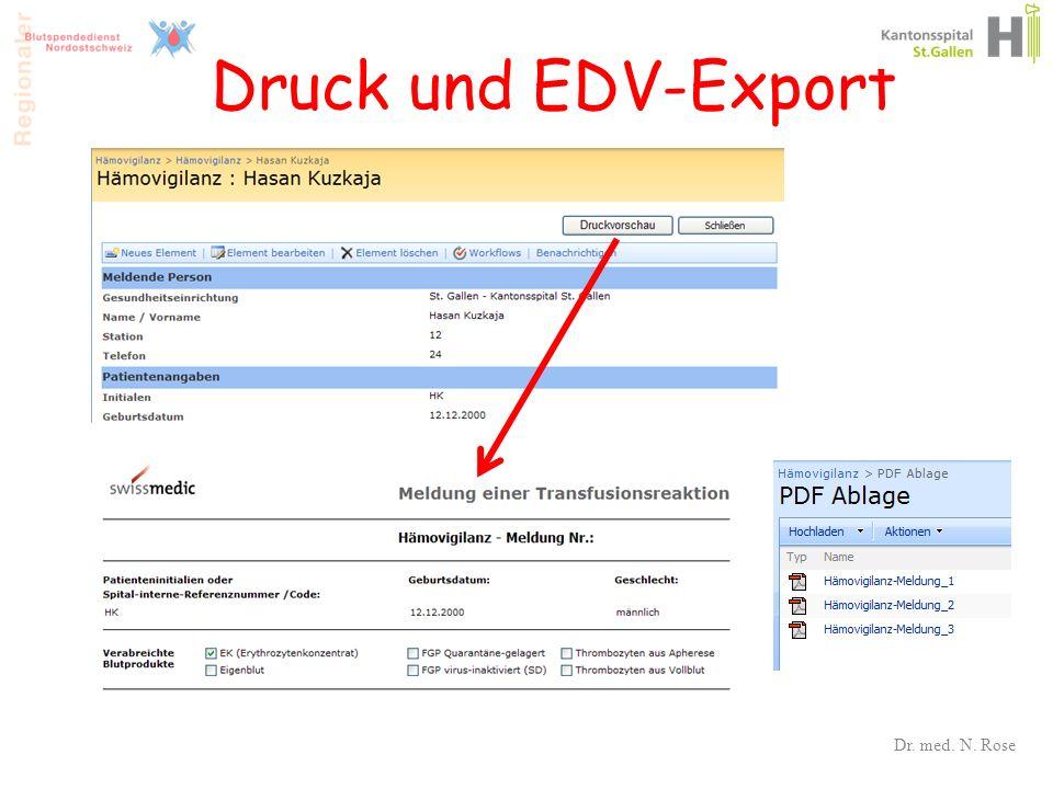 Druck und EDV-Export Dr. med. N. Rose 35