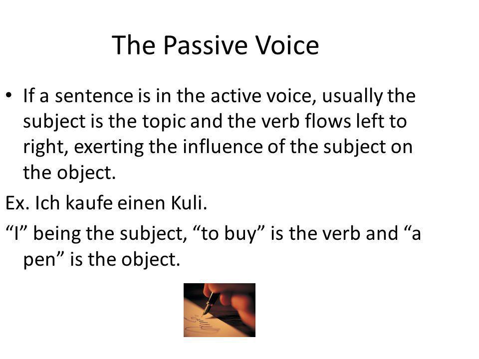 Active vs.Passive Simple Past Sie lobte den Jungen.