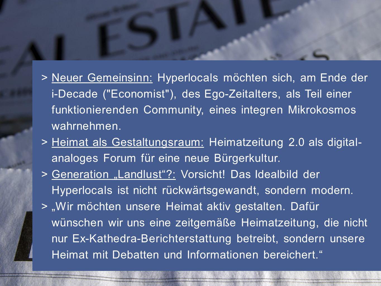 > Neuer Gemeinsinn: Hyperlocals möchten sich, am Ende der i-Decade (